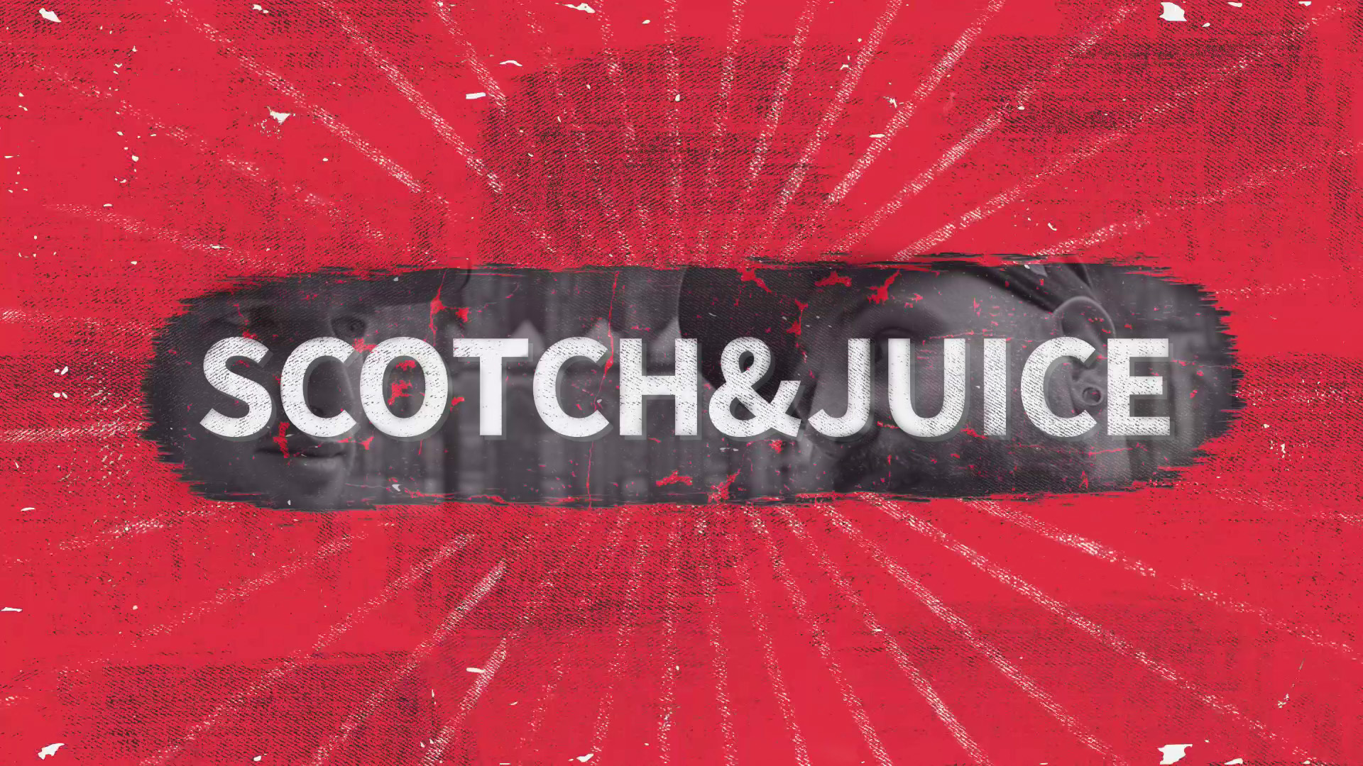 Scotch & Juice